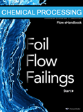 Chemical Processing eHandbook: Foil Flow Failings Thumbnail