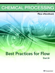 Chemical Processing Flow eHandbook: Best Practices for Flow Thumbnail
