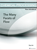 Chemical Processing's Flow eHandbook: The Many Facets of Flow Thumbnail