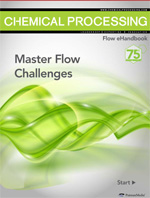 Chemical Processing's Flow eHandbook: Master Flow Challenges Thumbnail