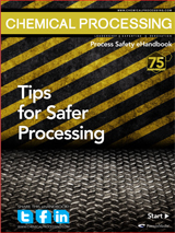 Chemical Processing's Process Safety eHandbook: Tips for Safer Processing Thumbnail